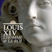 Louis XIV: Man & Monarch